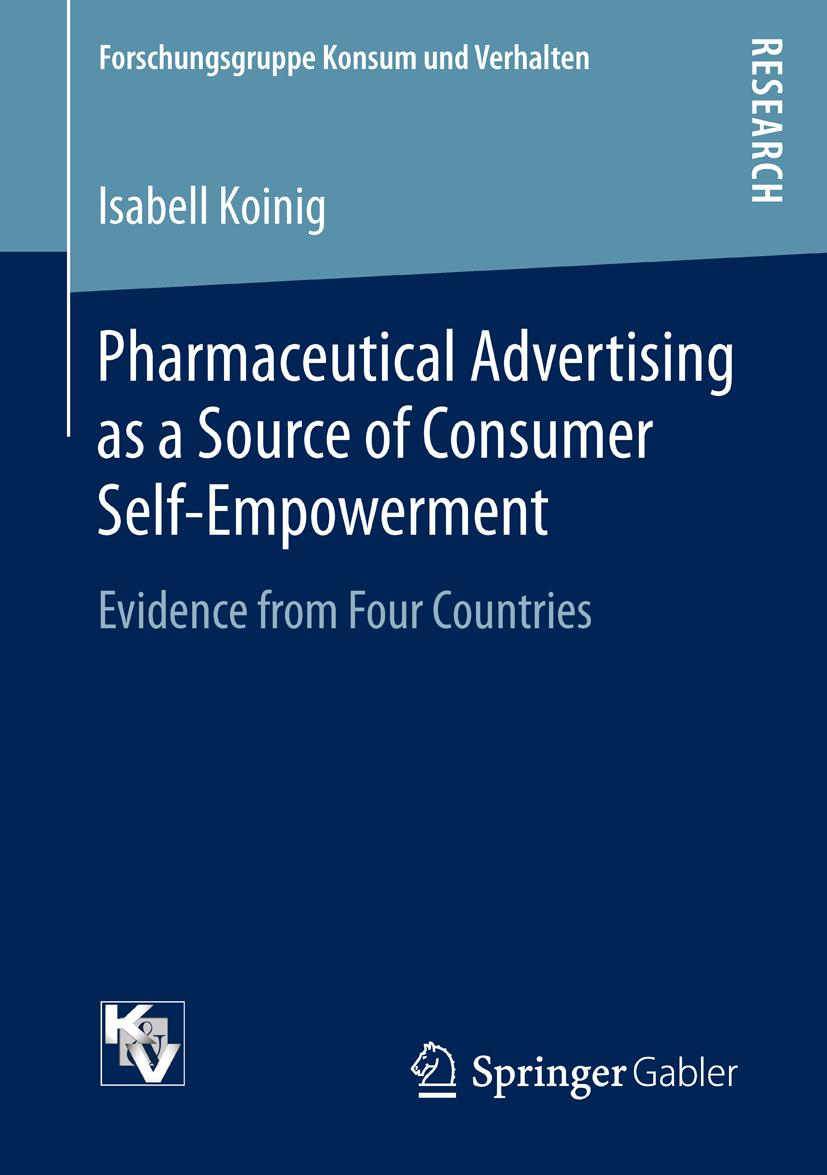 Pharmaceutical Advertising as a Source of Consumer Self-Empowerment, Isabel ...