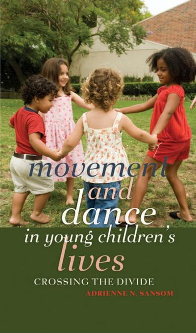 Movement and Dance in Young Children's Lives