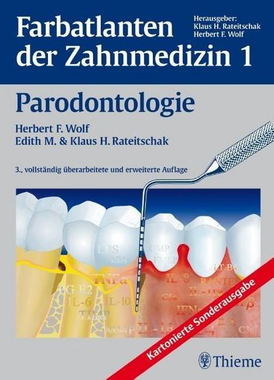 Farbatlanten der Zahnmedizin 1. Parodontologie