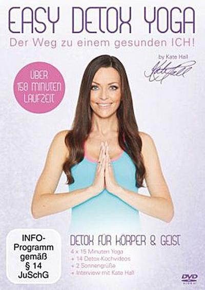 Easy Detox Yoga - Der Weg zu einem gesunden Ich