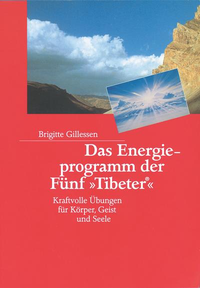 Das Energieprogramm der Fünf ' Tibeter'