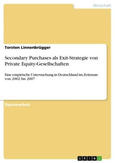 Secondary Purchases als Exit-Strategie von Private Equity-Gesellschaften