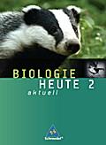 Biologie heute aktuell - Ausgabe 2007 für Realschulen in Niedersachsen: Schülerband 2