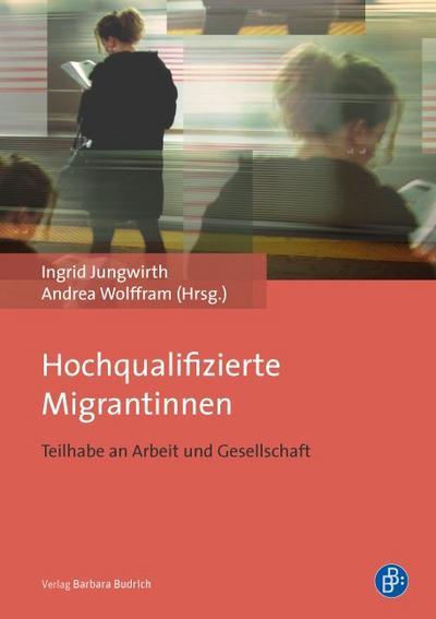 Hochqualifizierte Migrantinnen
