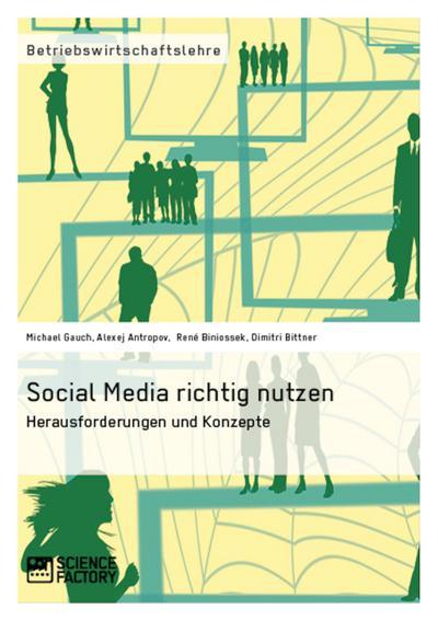 Social Media richtig nutzen