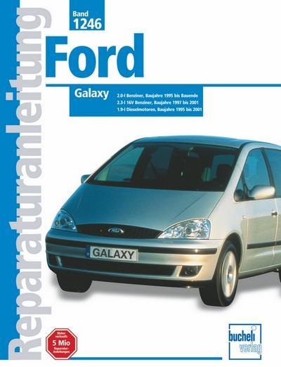 Ford Galaxy Baujahre 1995 - 2001