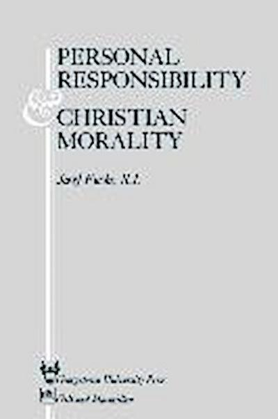 Personal Responsibility and Christian Morality