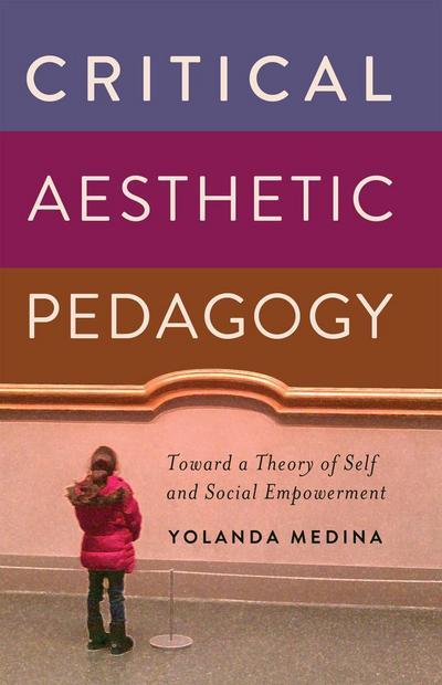 Critical Aesthetic Pedagogy