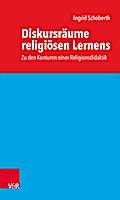 Diskursräume religiösen Lernens