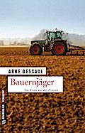 Bauernjäger; Helmut Jordans zweiter Fall; Kri ...