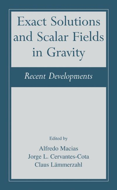 Exact Solutions and Scalar Fields in Gravity
