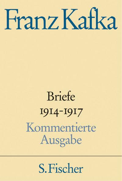 Briefe 1914-1917 Kommentierte Ausgabe