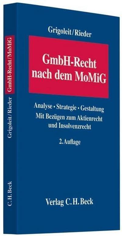 GmbH-Recht nach dem MoMiG