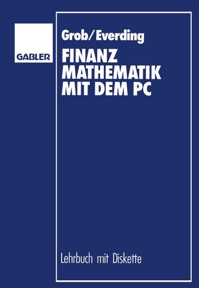 Finanzmathematik mit dem PC