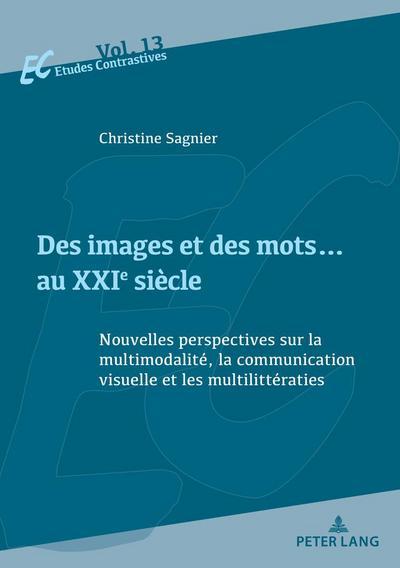 des-images-et-des-mots-au-xxie-siecle-nouvelles-perspectives-sur-la-multimodalite-la-communication