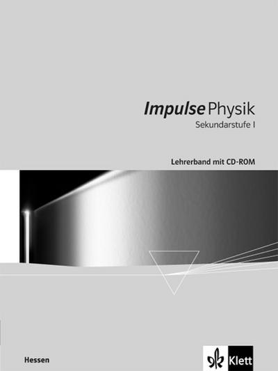 Impulse Physik Hessen. Sekundarstufe I. Lehrerband mit CD-ROM