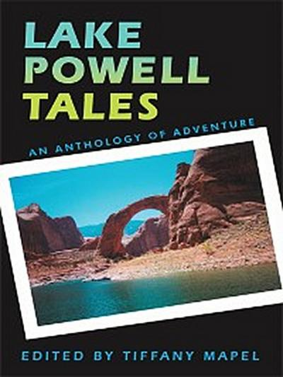 Lake Powell Tales