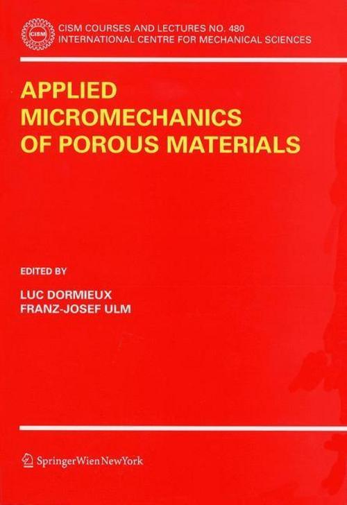 Applied Micromechanics of Porous Materials | Luc Dormieux |  9783211263624