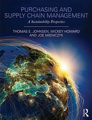 Purchasing and Supply Chain Management: A Sustainability Perspective Thomas ...
