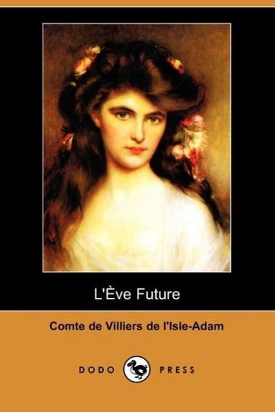 L'Eve Future (Dodo Press)