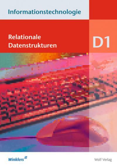 Informationstechnologie, Ausgabe Realschule Bayern Relationale Datenstrukturen