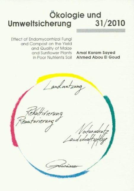 Amal K El Goud / Effect of Endomycorrhizal Fungi and Compost ... 9783899588866