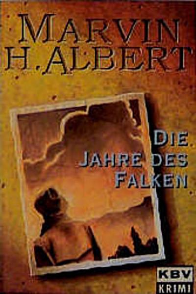 KBV Taschenbücher, Bd.10, Die Jahre des Falken