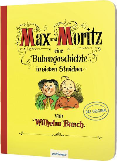 Max und Moritz – Eine Bubengeschichte in sieben Streichen: Pappe-Ausgabe