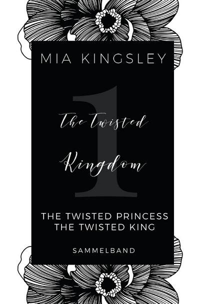 The Twisted Kingdom - Volume 1