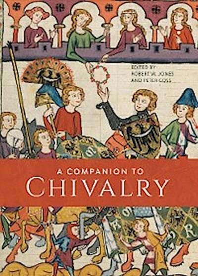 A Companion to Chivalry