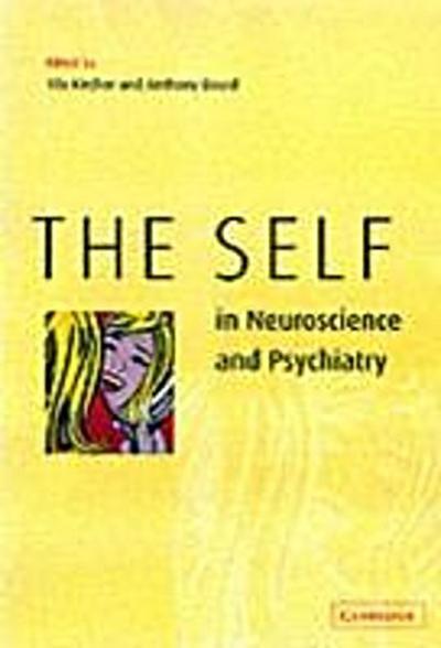 Self in Neuroscience and Psychiatry
