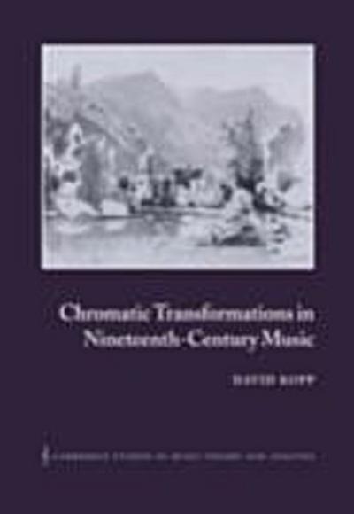 Chromatic Transformations in Nineteenth-Century Music