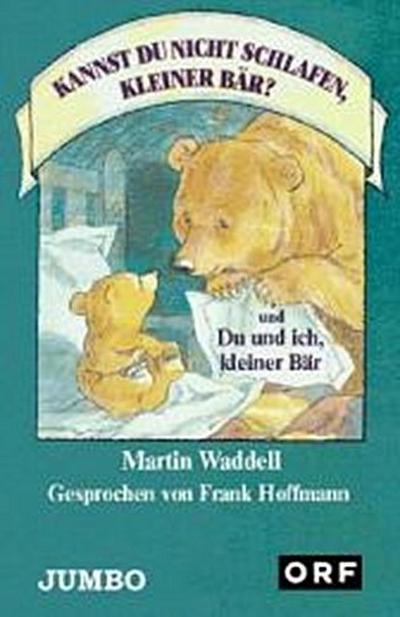 Kannst du nicht schlafen,kleiner Bär/Du und ich,kleiner Bär