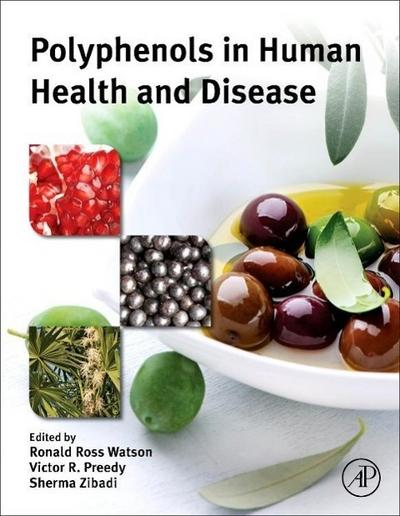 Polyphenols in Human Health and Disease/2 Bände
