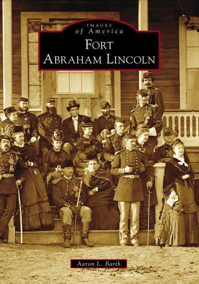 Fort Abraham Lincoln