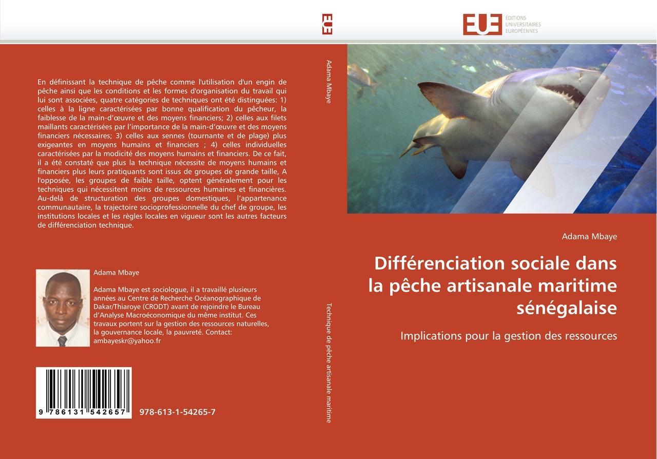Différenciation sociale dans la pêche artisanale maritime sé ... 9786131542657