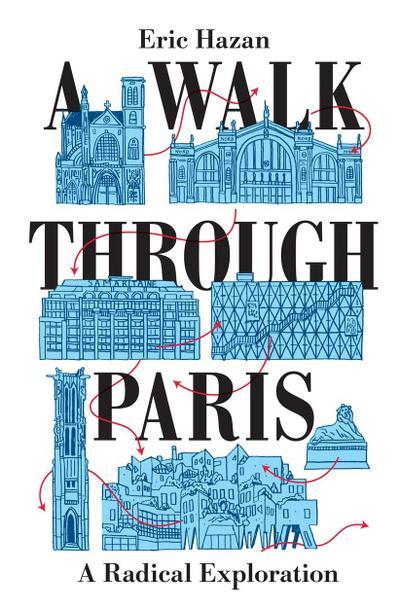 A Walk Through Paris - Verso - Gebundene Ausgabe, Englisch, Eric Hazan, A Radical Exploration, A Radical Exploration