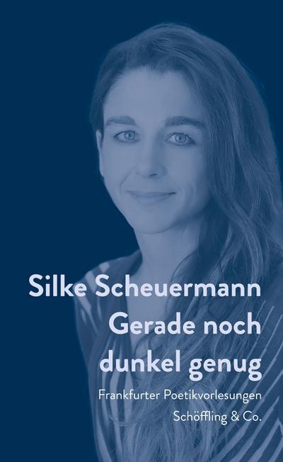 Gerade noch dunkel genug; Frankfurter Poetikvorlesungen; Deutsch