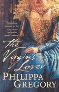 9780007147311 - Philippa Gregory: The Virgin`s Lover. Der Geliebte der Königin, engl. Ausg. - Livro