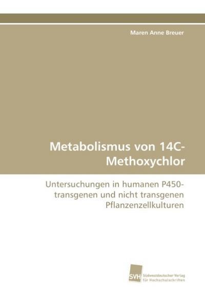 Metabolismus von 14C-Methoxychlor