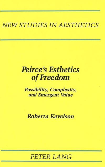 Peirce's Esthetics of Freedom