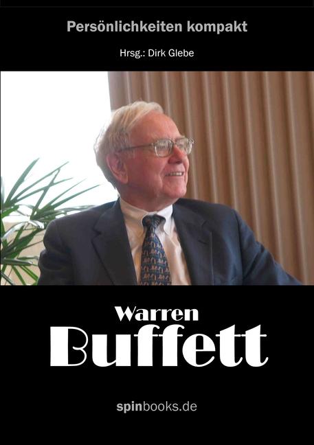 Dirk Glebe / Warren Buffett 9783837073744