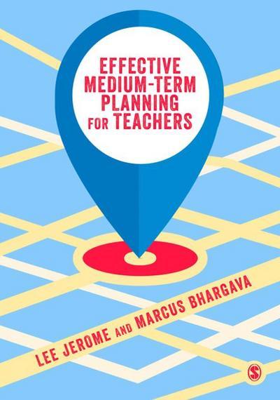 Effective Medium-term Planning for Teachers
