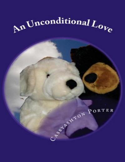 An Unconditional Love