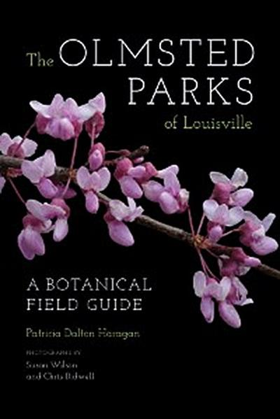 The Olmsted Parks of Louisville