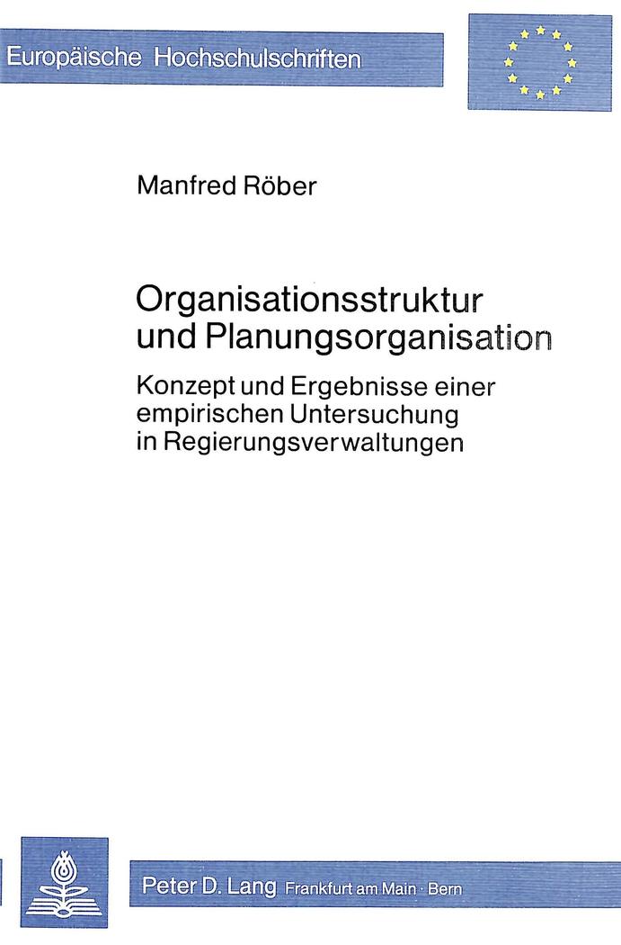 Organisationsstruktur und Planungsorganisation, Manfred Röber