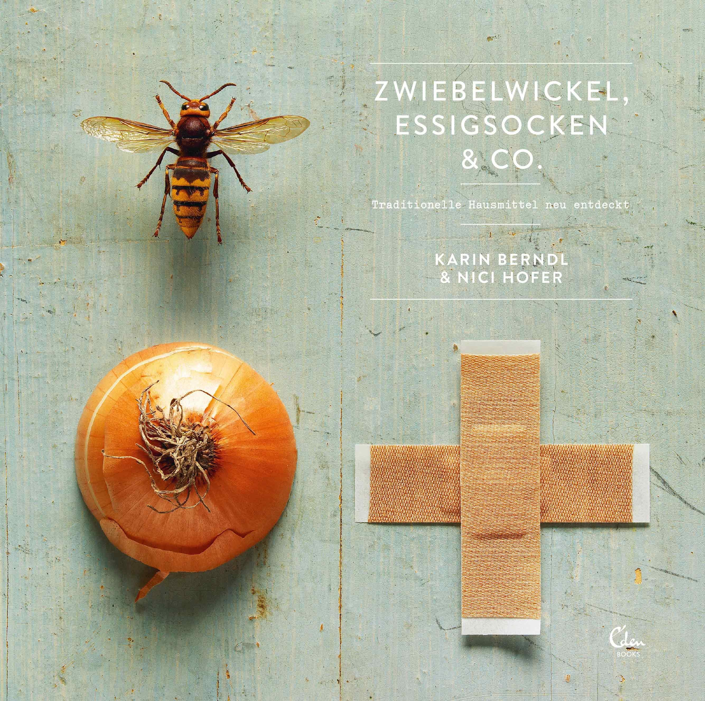 Zwiebelwickel, Essigsocken & Co., Karin Berndl