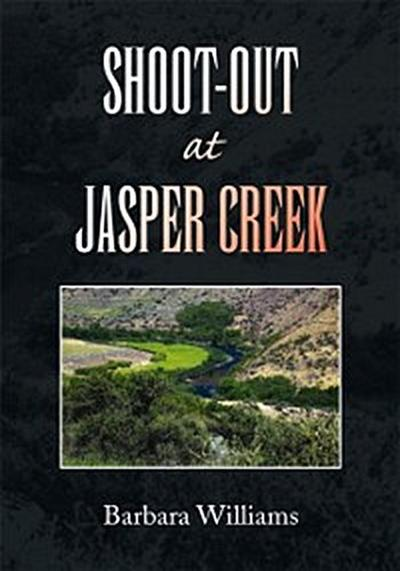 Shoot-Out at Jasper Creek
