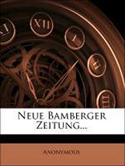 Neue Bamberger Zeitung.