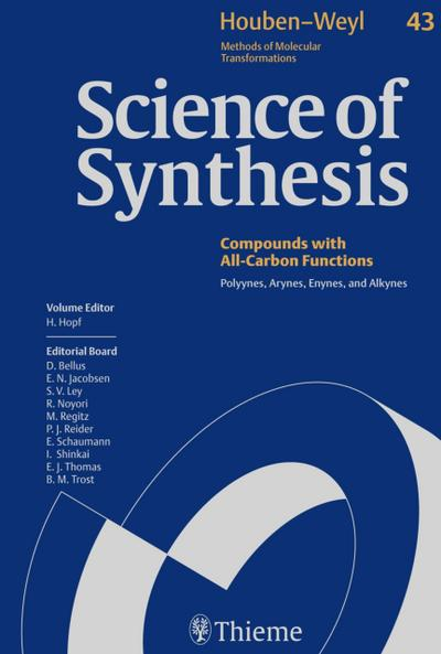 Science of Synthesis: Houben-Weyl Methods of Molecular Transformations  Vol. 43